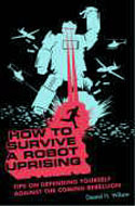 how-survive-robot-uprising-wilosn