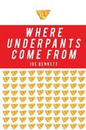 where-underpants-come-from-