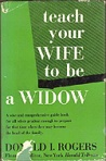 teach-your-wife-to-be-widow-rogers